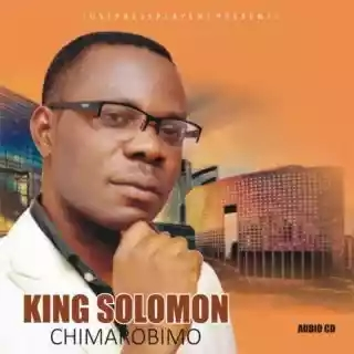 King Solomon – Chimarobimo