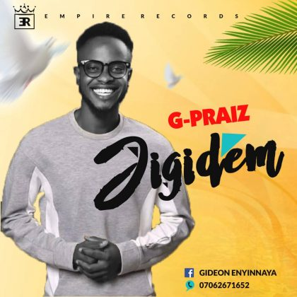 G-Praise – Jigidem (Hold Me Strong)