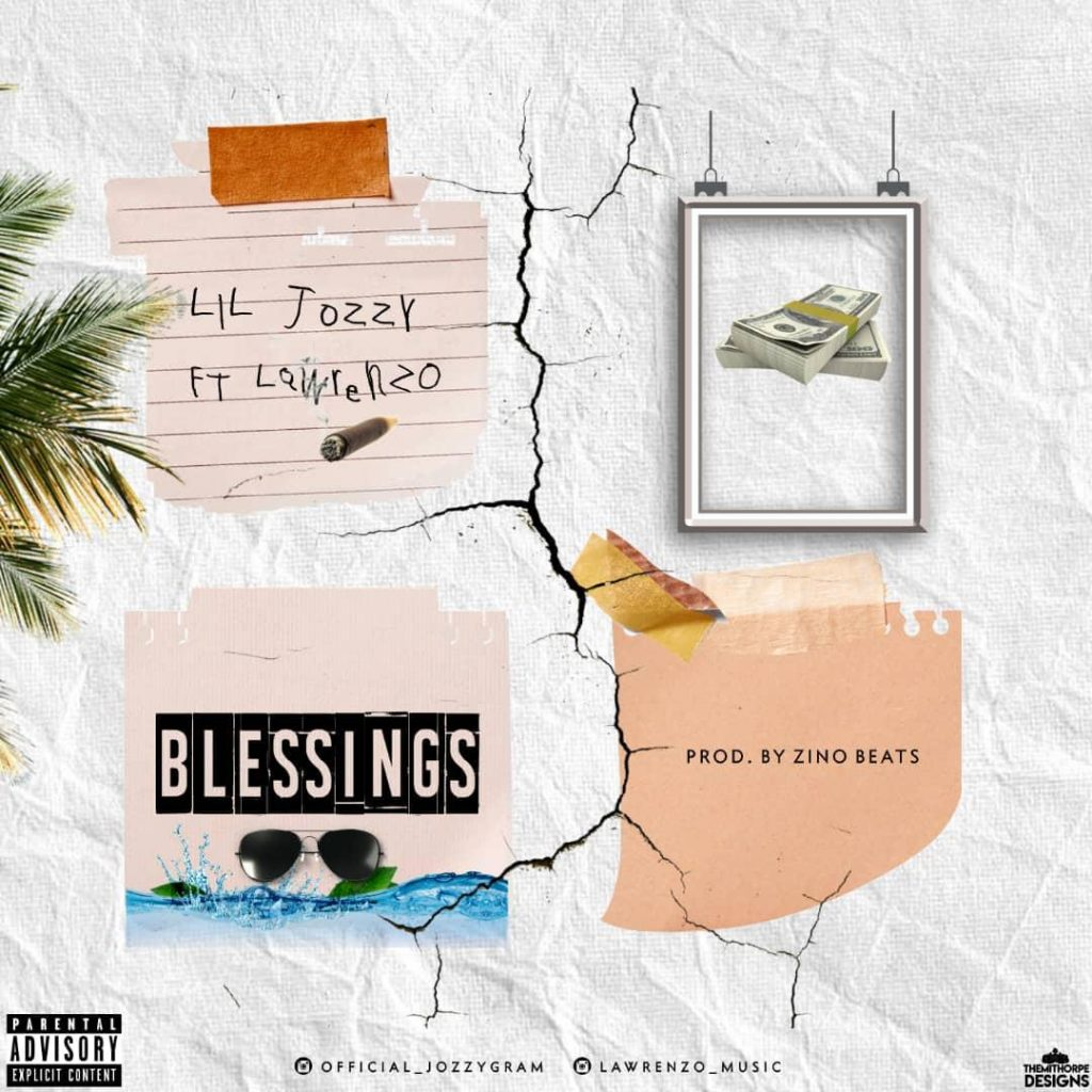 Lil Jozzy Ft Lawrenzo - Blessings