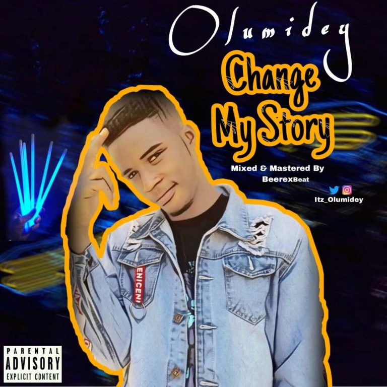 Olumidey – Change My Story (Lyrics)