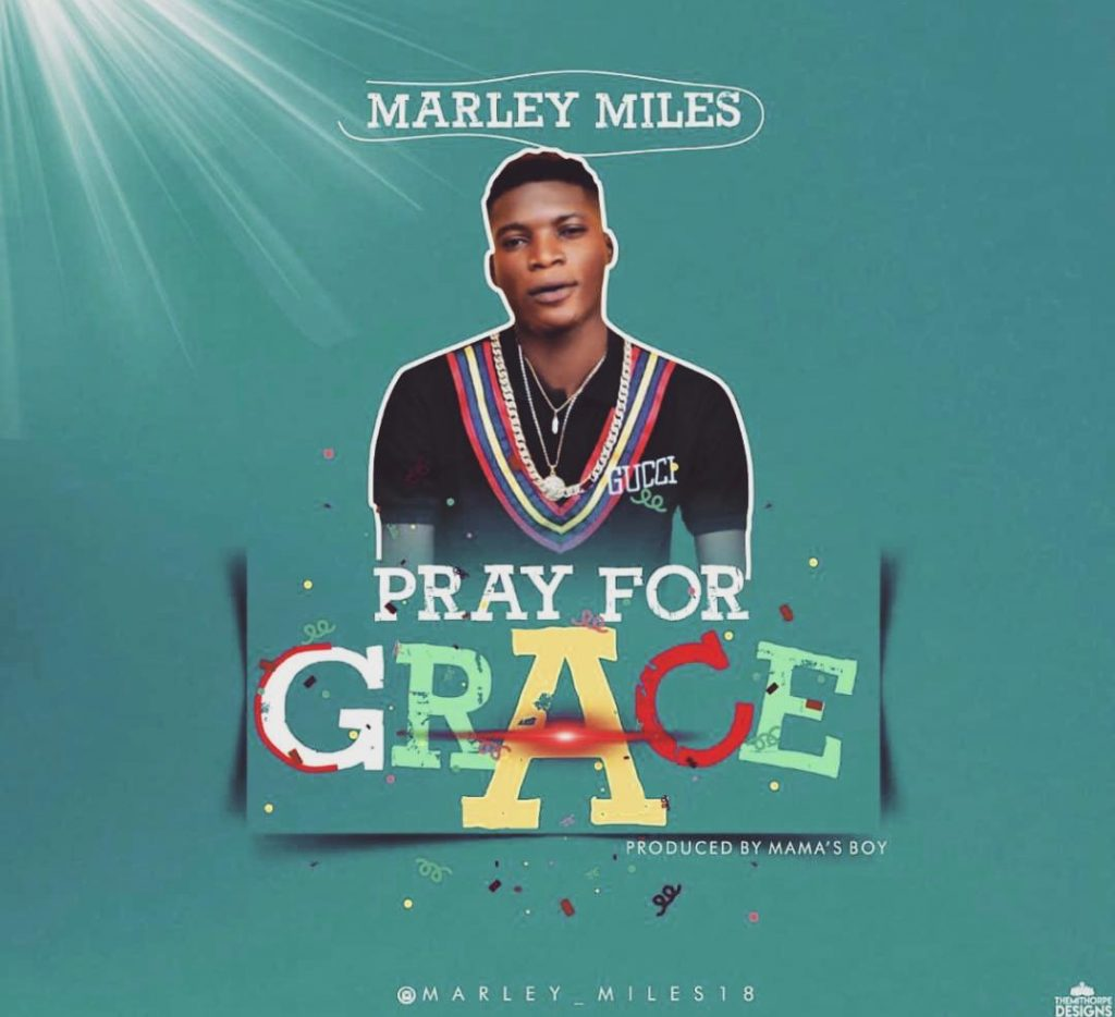Marley Miles - Pray For Grace