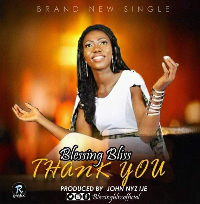 GOSPEL MUSIC: Blessing Bliss – Thank You