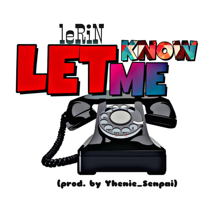 Lerin - Let Me Know