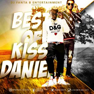 MIXTAPE: DJ Fanta B – Best of Kiss Daniel