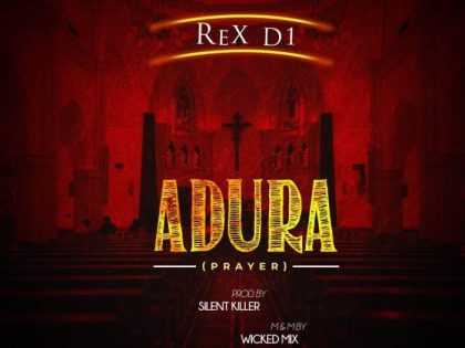 Rex D1 – Adura ( Prod. By Silent Killer )