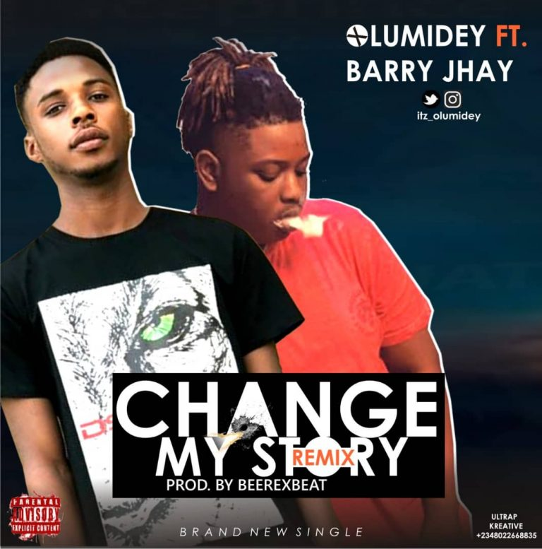 Olumidey Ft. Barry Jhay – Change My Story (Remix)