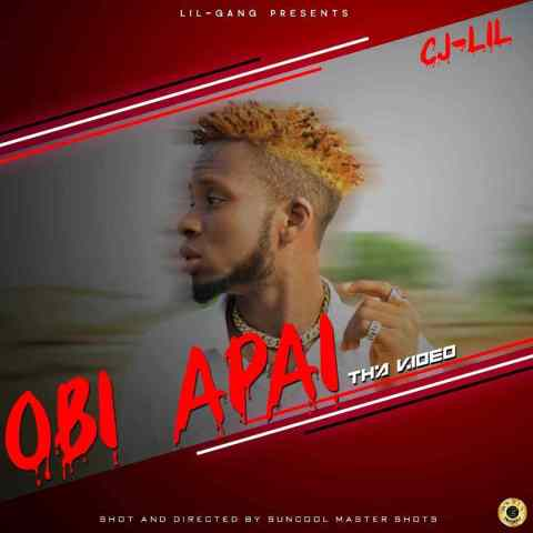CJ LIL — Obi Apai (Video)