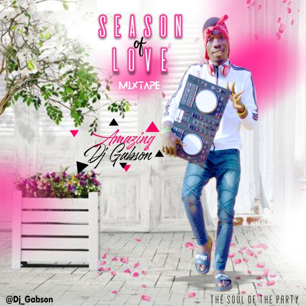 MIXTAPE: DJ Gabson – Season Of Love Valentine Mixtape
