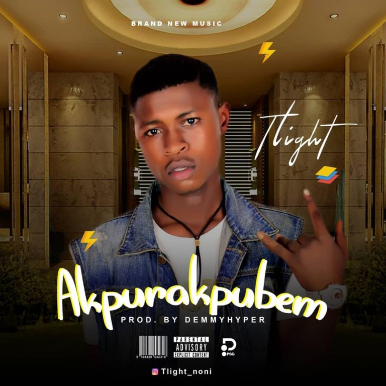 T Light – Akpurakpubem (Prod. By Demmy Hyper)