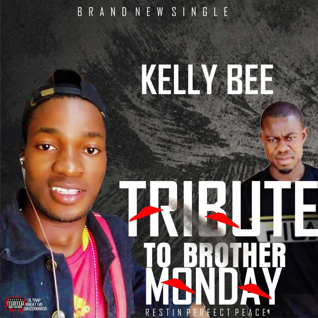 Kelly Bee - Tribute To Brother Monday