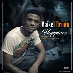 Maikel Brown – Happiness
