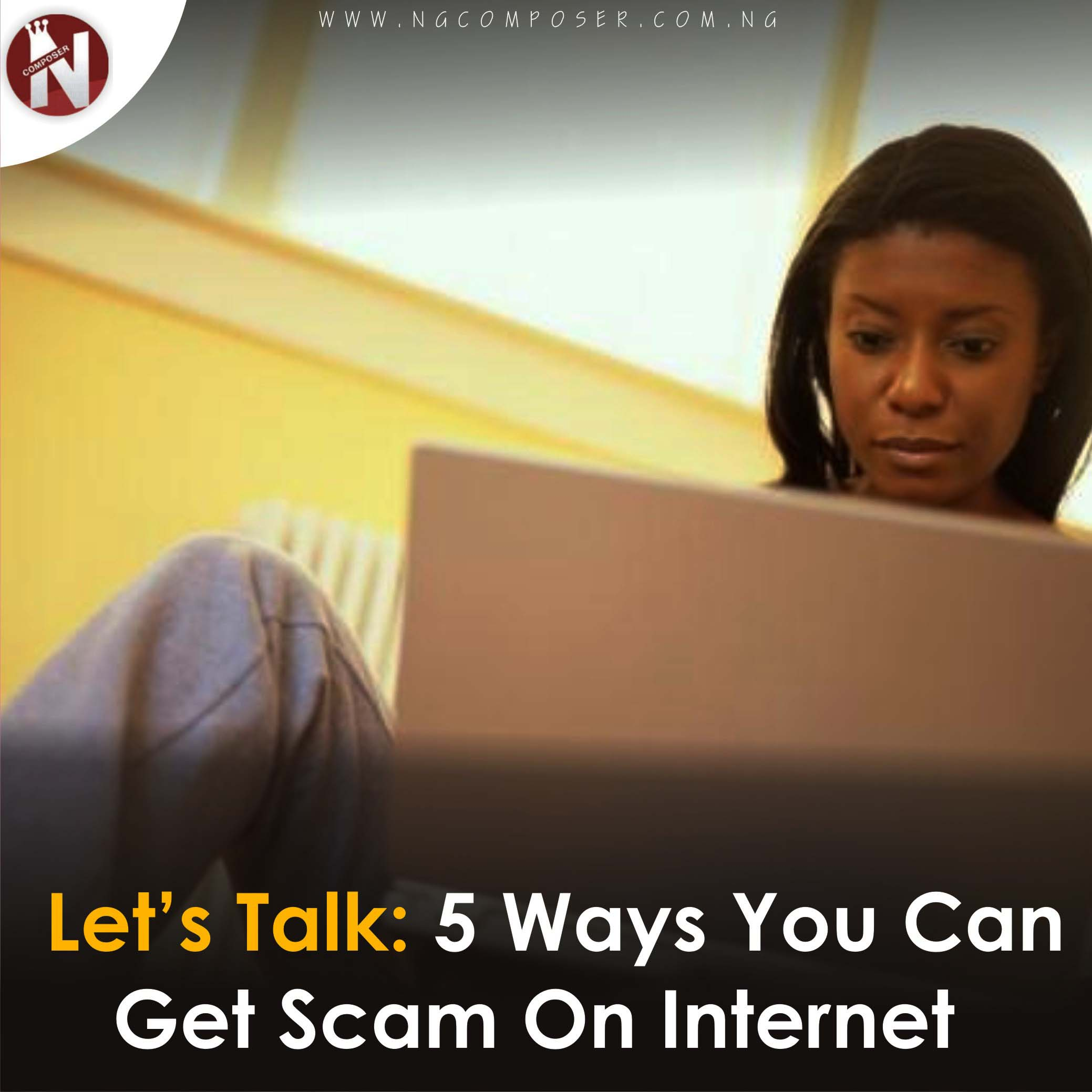 5 Ways You Can Get Scam On Internet