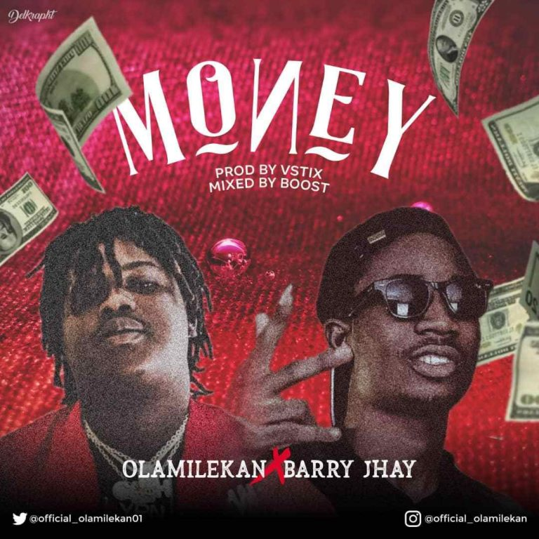 Olamilekan Ft. Barry Jhay – Money