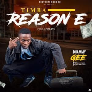 Dhammy Gee – Timba Reason É