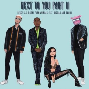 Becky G, Digital Farm Animals ft. Rvssian, Davido - Next To You Part 2