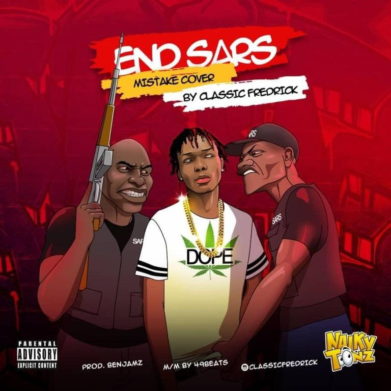 Classic Fredrick – End Sars (Mistake Cover)