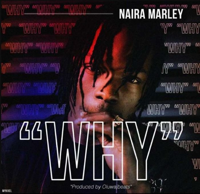 Naira Marley – Why (Lyrics)