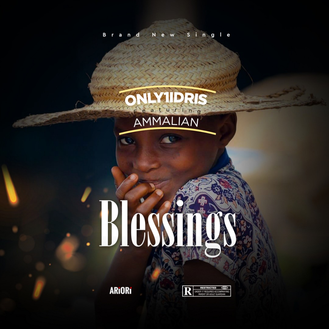 Only1idris ft Amma Lian - Blessings