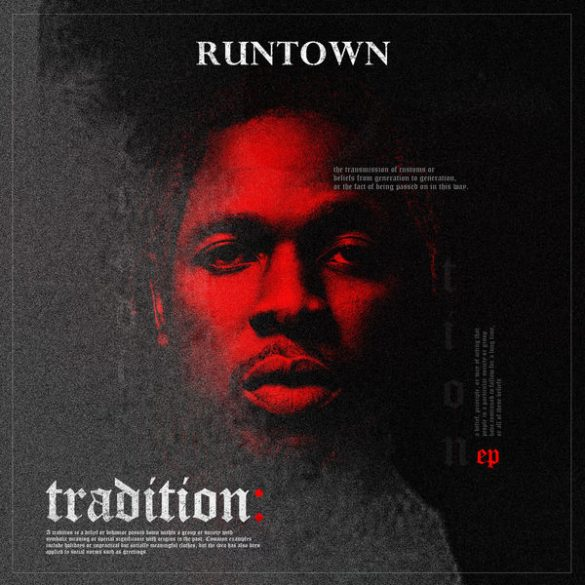 Runtown - Tradition (EP)