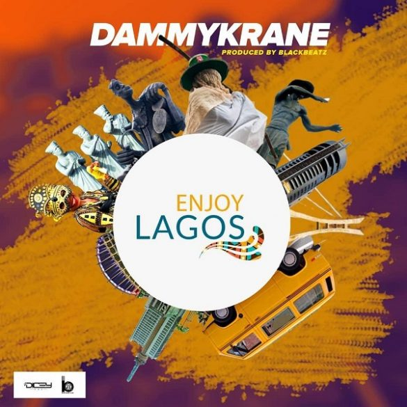 Dammy Krane - Enjoy Lagos
