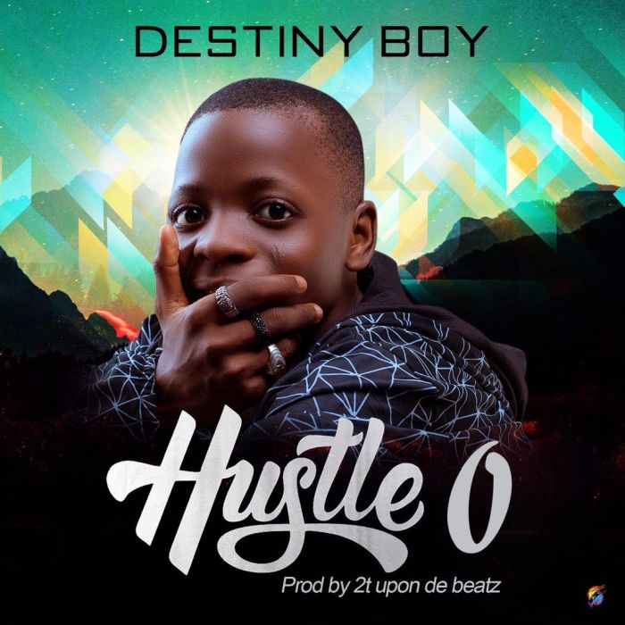 Destiny Boy - Hustle O