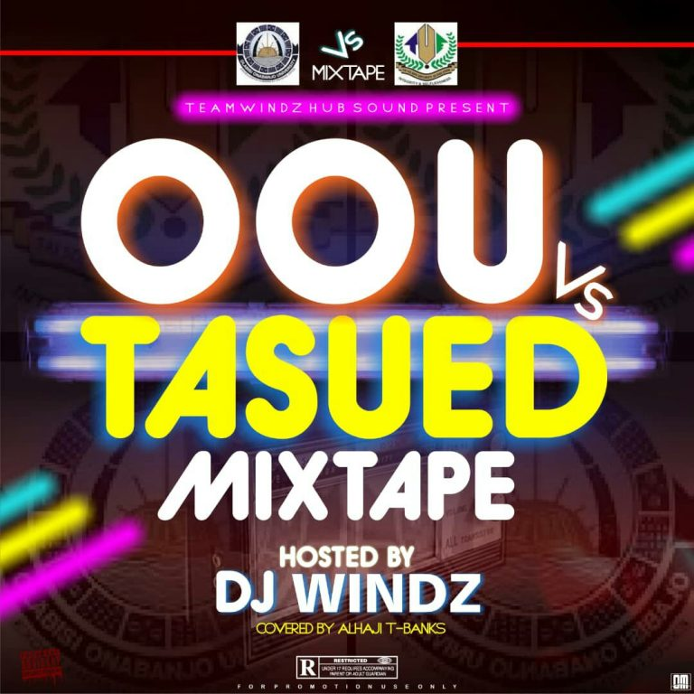 Dj Windz – Oou x Tasued (Mixtape)