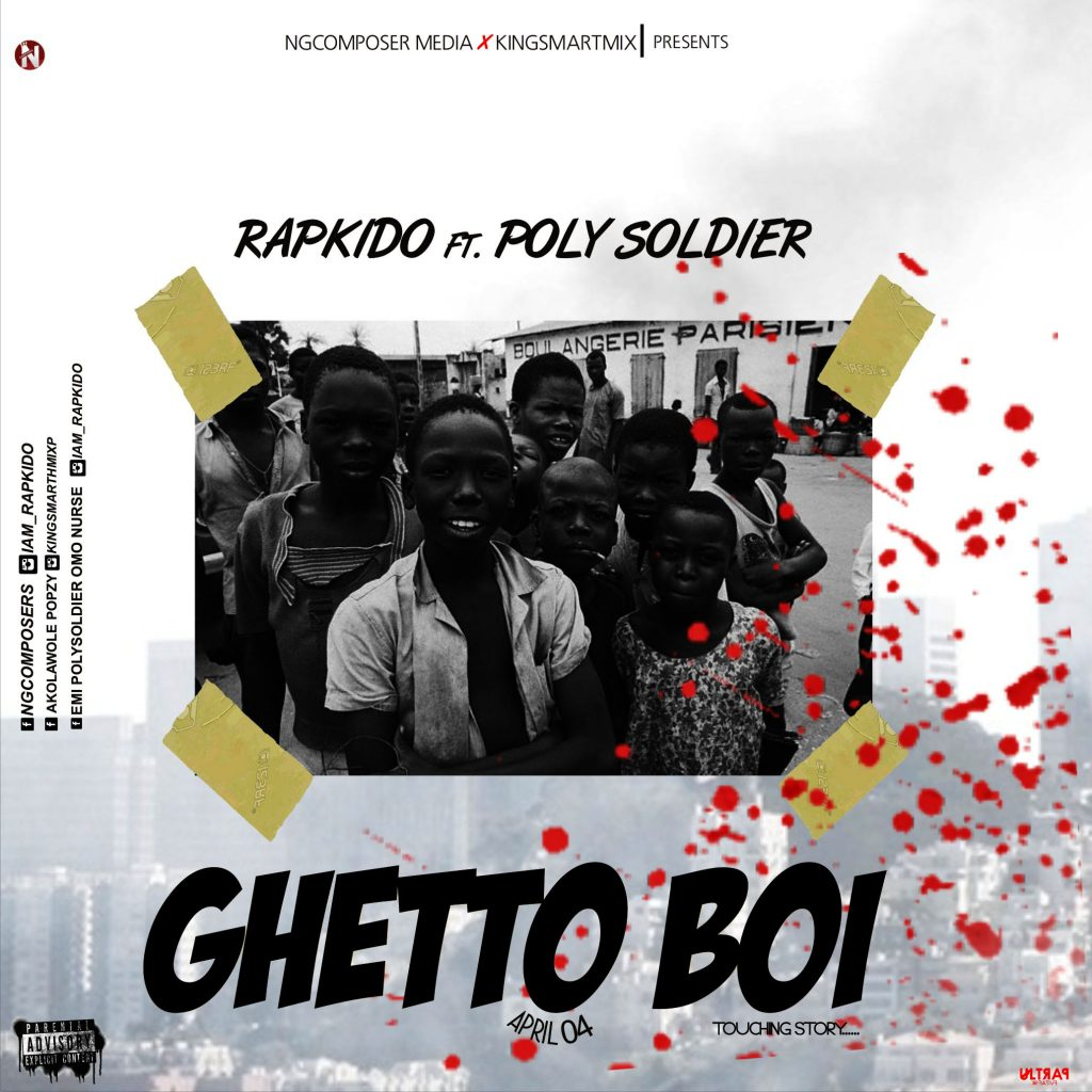 Ngcomposer, Kingsmartmix Ft Rapkido x Poly Soldier - Ghetto Boi
