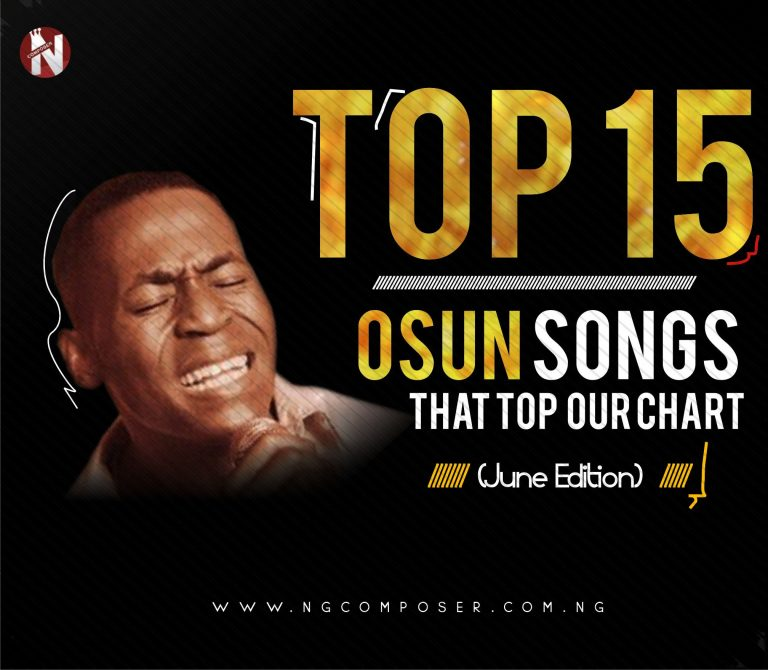 EDITORIAL: Top 15 Osun Songs That Top Our Chart (June Edition)