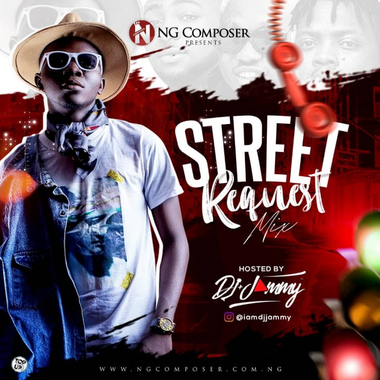 MIXTAPE: Ng Composer Ft Dj Jammy – Street Request Mix