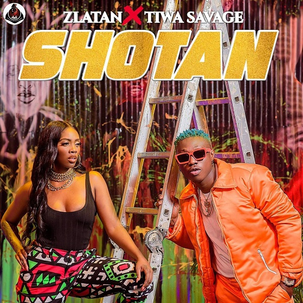 Zlatan – Shotan Ft Tiwa Savage (Prod By Spellz)