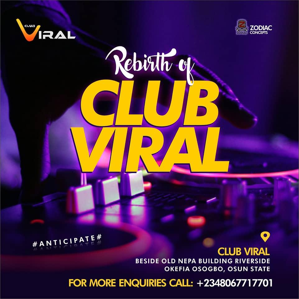 Osun NightLife Welcome The Rebirth Of Club Viral