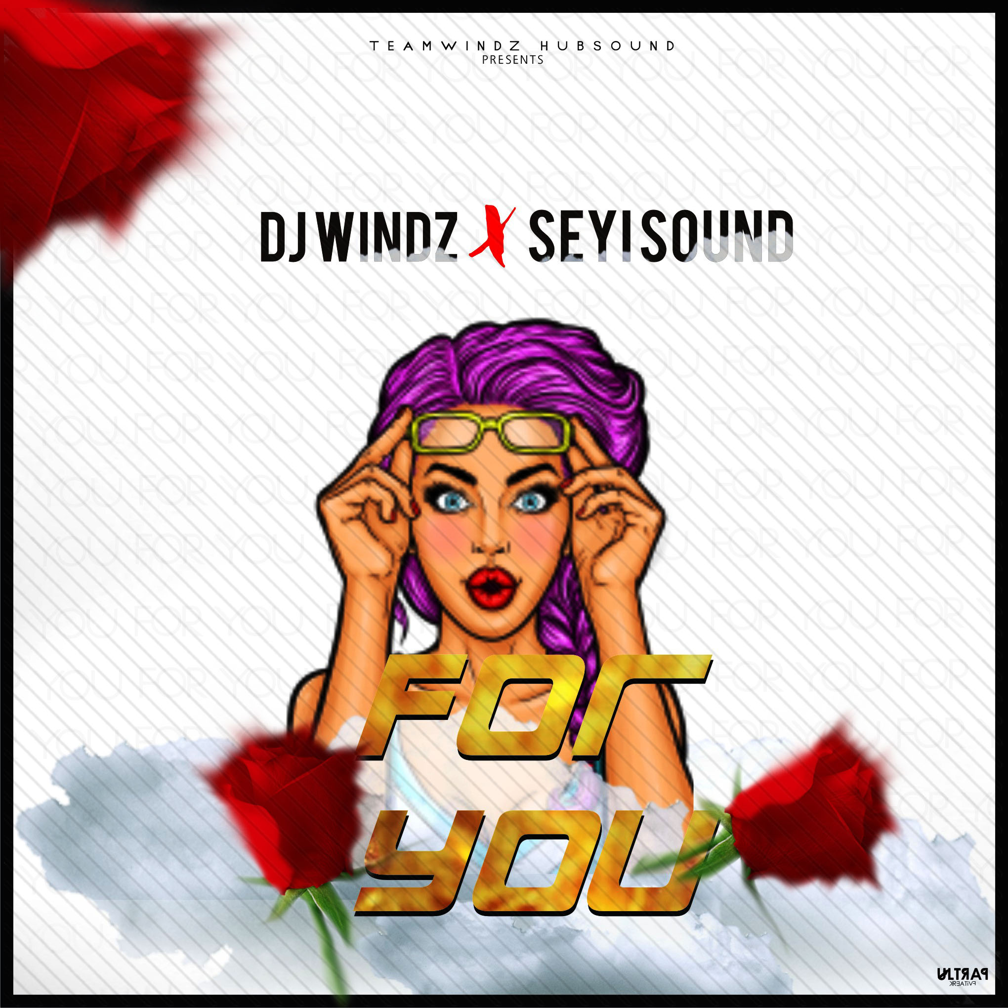 Dj Windz Ft Seyi Sound - For You