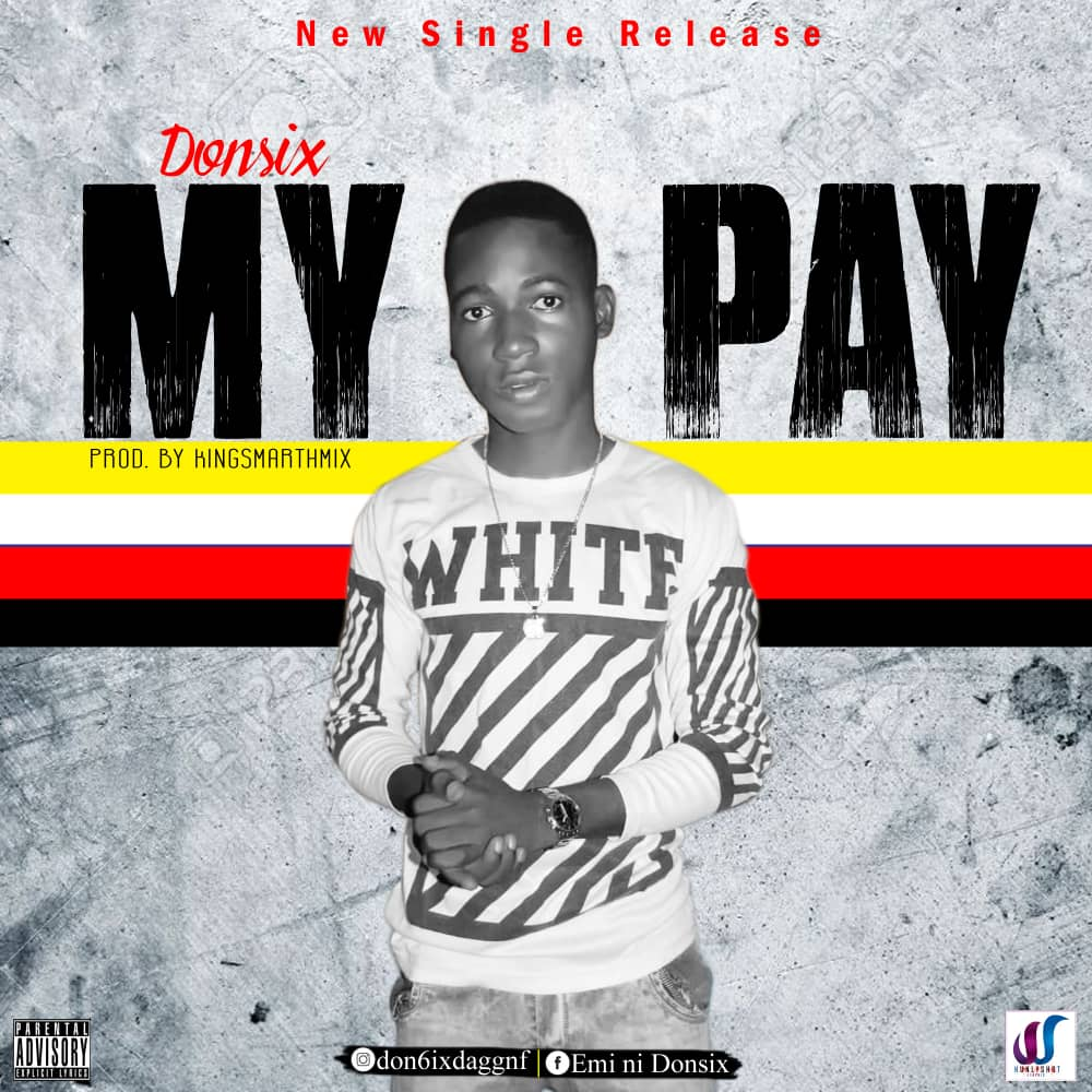 Don6ix - My Pay