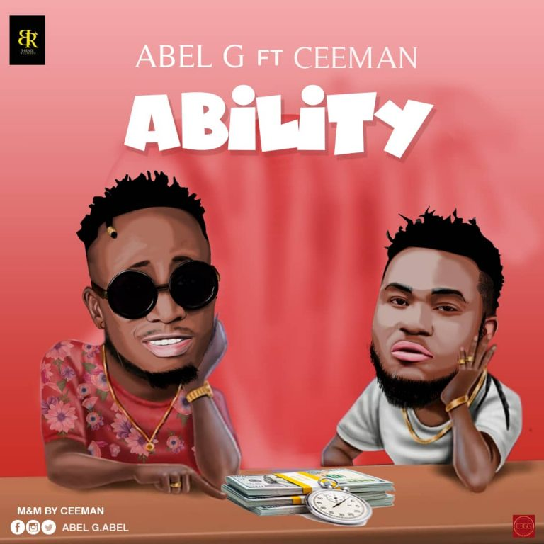 Abel G ft CeeMan – Ability (M&M by CeeMan)