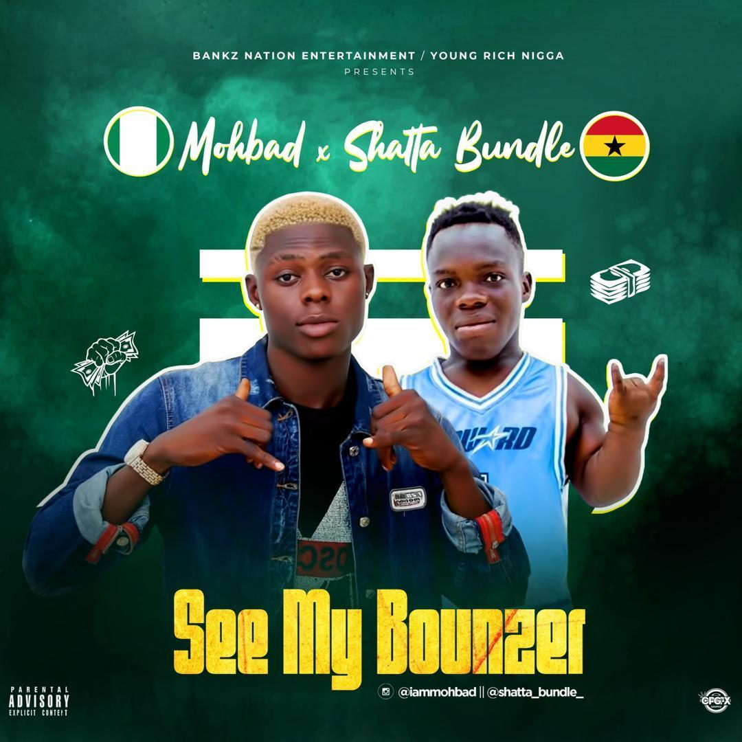 Mohbad ft Shatta Bandle - See My Bounzer