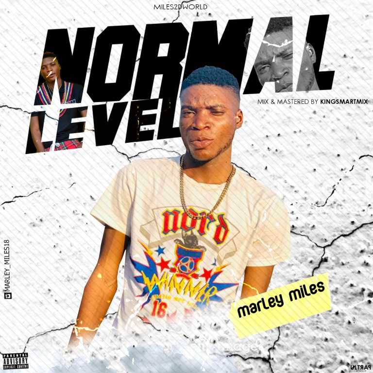 Marley Miles – Normal Level (M&M By Kingsmartmix)