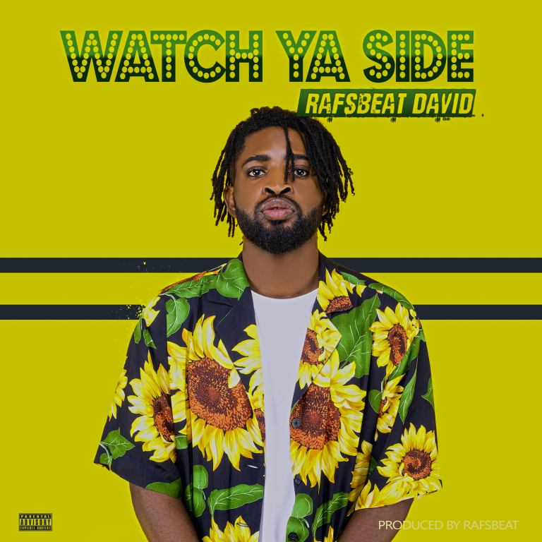 Rafsbeat David - Watch Ya Side