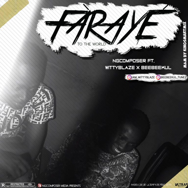 Ngcomposer Ft Witty Blaze x Beebeekul – Faraye (M&M By Kingsmartmix)