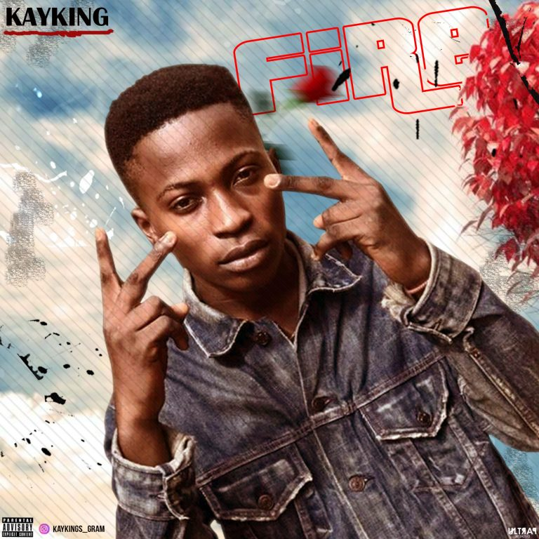 Kayking – Fire (Prod By Mama's Boy)