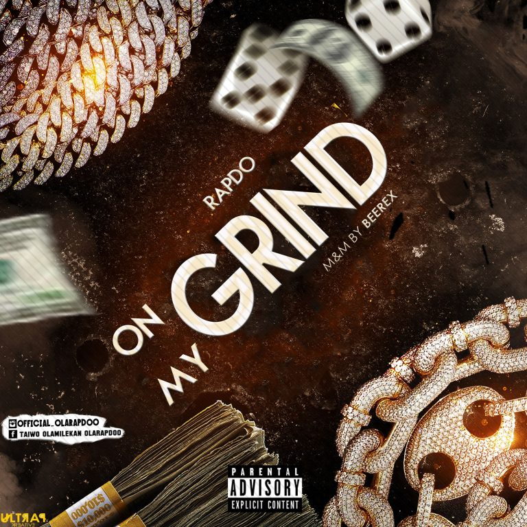 Rapdo – On My Grind (M&M By Beerex)