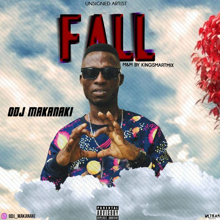 Odj Makanaki – Fall (Prod By Kingsmartmix)