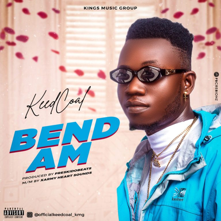Keedcoal – Bend Am