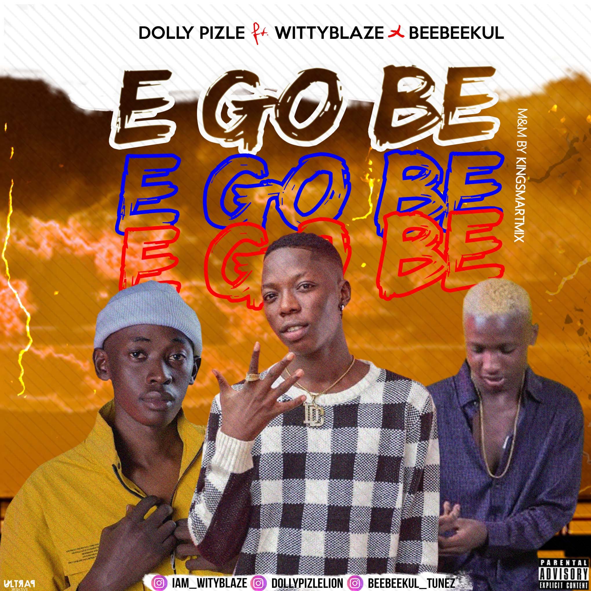 Dolly Pizle Ft WittyBlaze X BeeBeekul - E Go Be