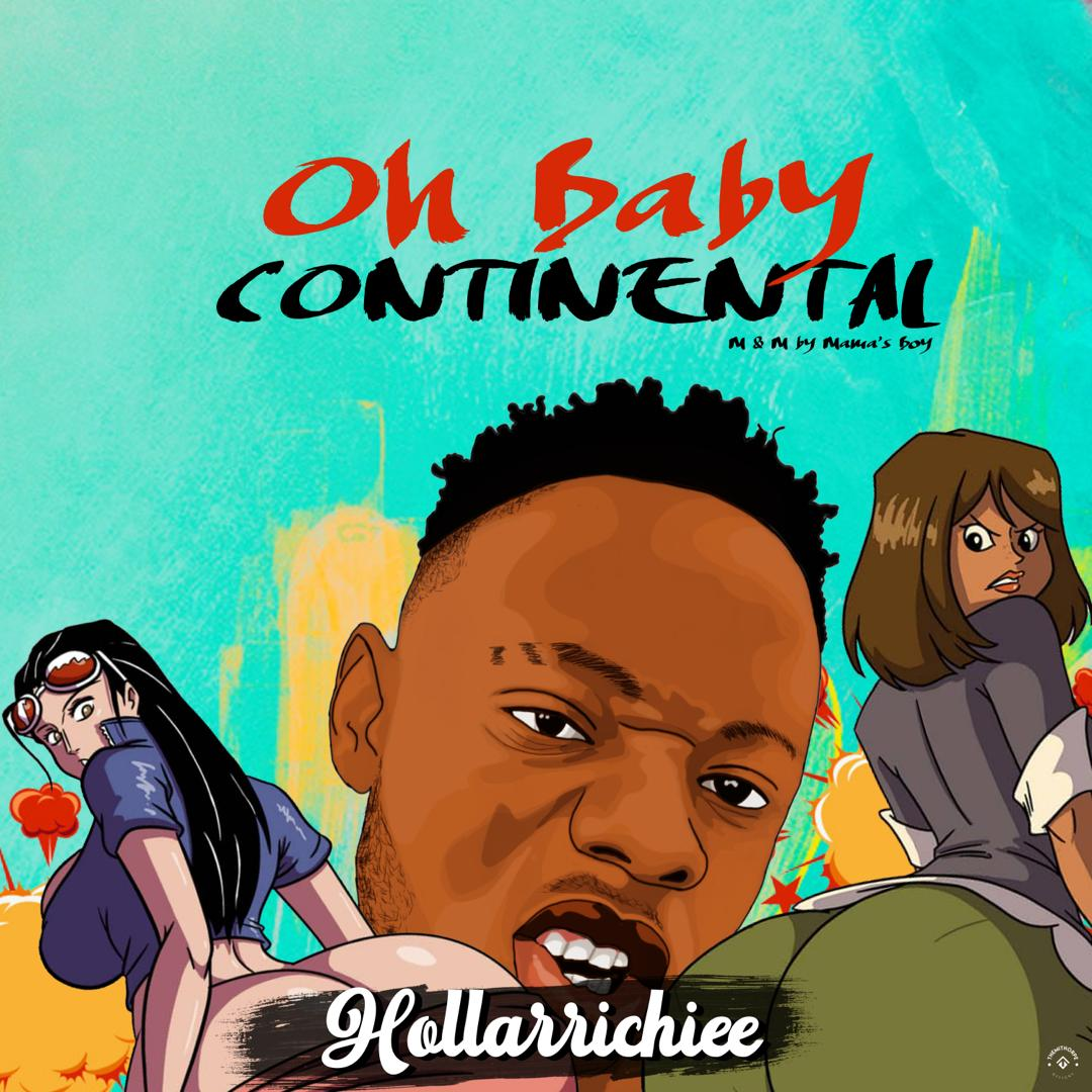 HollarRichiee - Oh Baby Continental