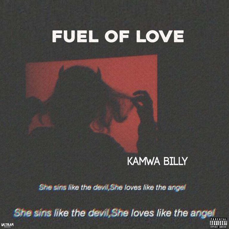 Kamwa Billy – Fuel Of Love (M&M By Kingsmartmix)