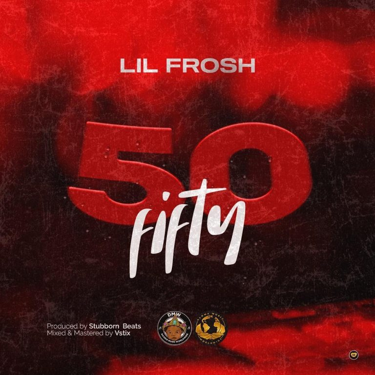 Lil Frosh - Fifty 50