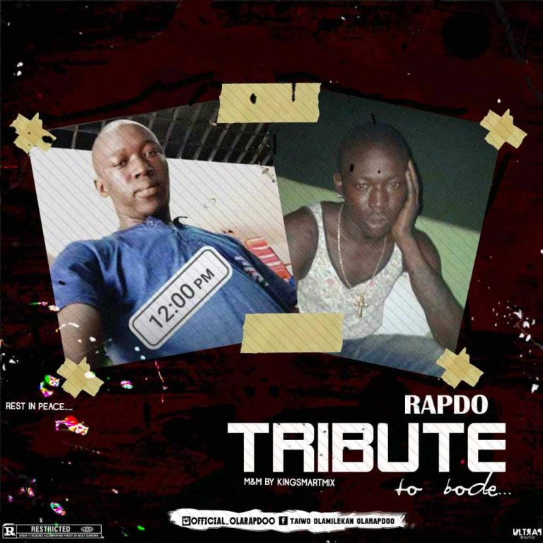Rapdo – Tribute To Bode (Prod By Kingsmartmix)