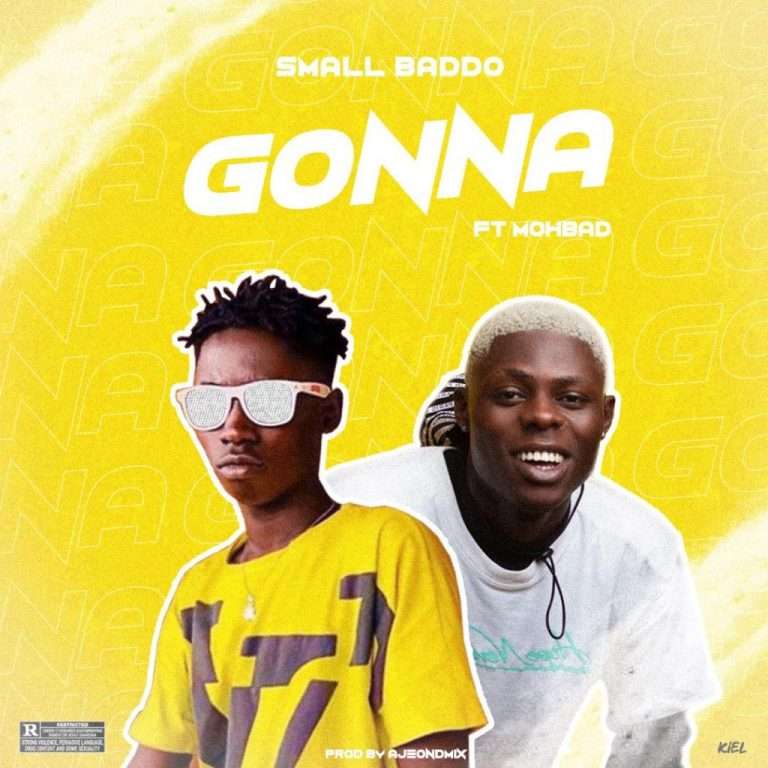 Small Baddo x Mohbad – Gonna