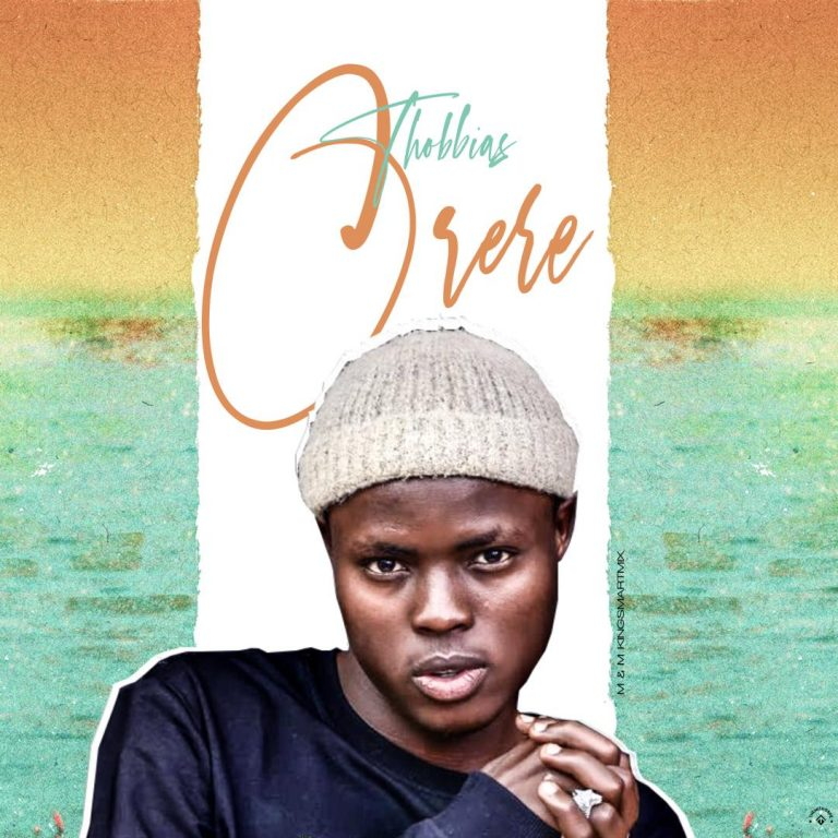 Thobbias – Orere (M & M By Kingsmartmix)