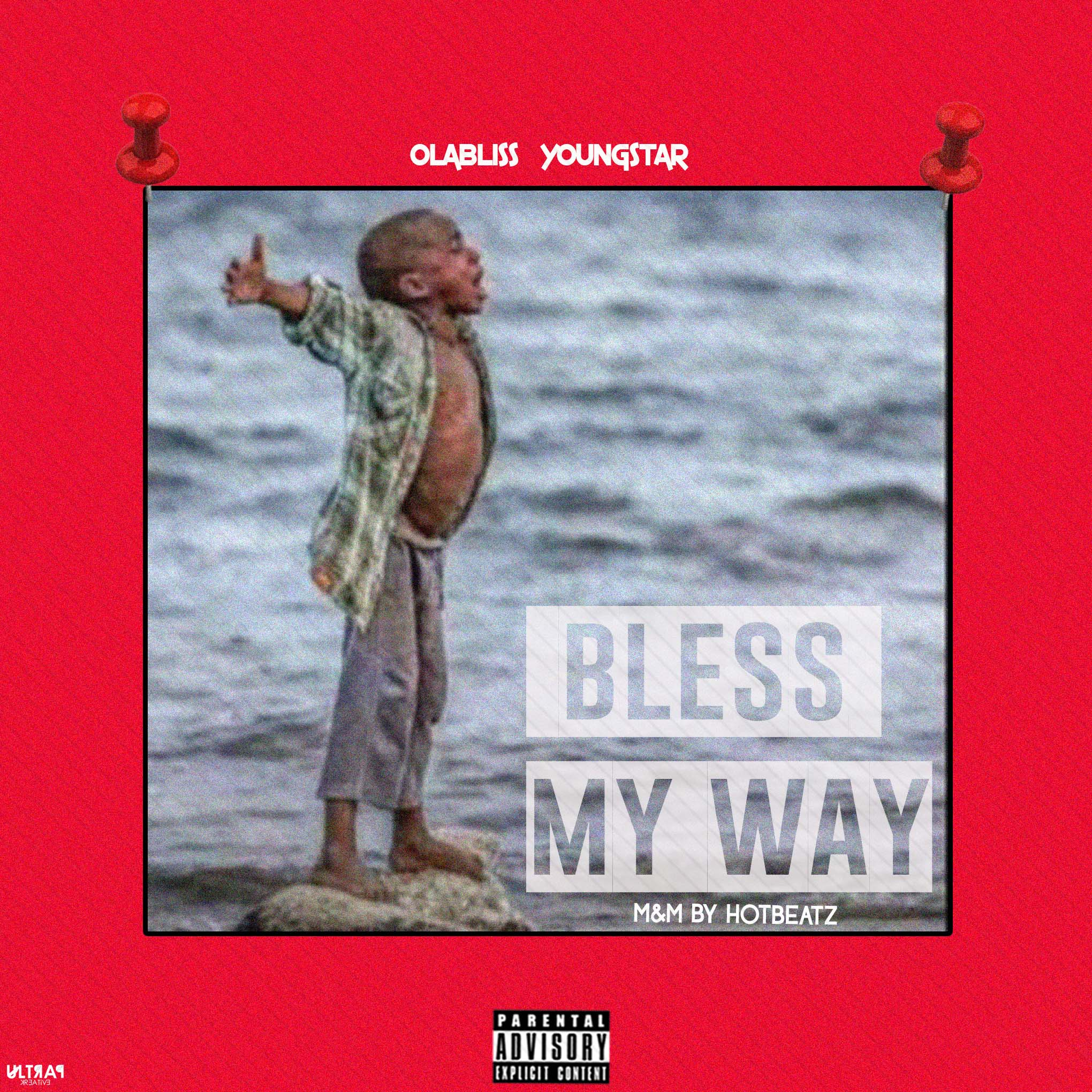Olabliss Youngstar - Bless My Way